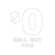 $0 Call Out Fee